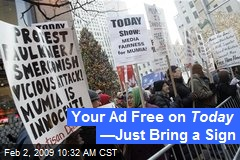 Your Ad Free on Today — Just Bring a Sign