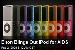 Elton Blings Out iPod for AIDS
