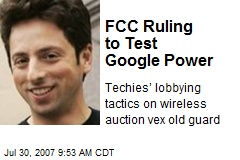 FCC Ruling to Test Google Power