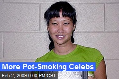 More Pot-Smoking Celebs