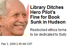 Library Ditches Hero Pilot's Fine for Book Sunk in Hudson