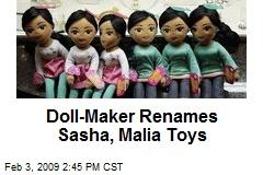Doll-Maker Renames Sasha, Malia Toys
