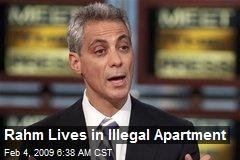 Rahm Lives in Illegal Apartment