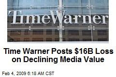 Time Warner Posts $16B Loss on Declining Media Value