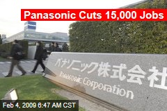Panasonic Cuts 15,000 Jobs