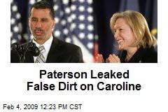Paterson Leaked False Dirt on Caroline
