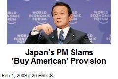 Japan's PM Slams 'Buy American' Provision