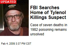 FBI Searches Home of Tylenol Killings Suspect