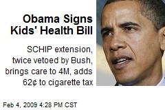 Obama Signs Kids' Health Bill