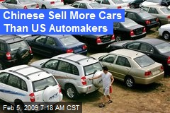 Chinese Sell More Cars Than US Automakers