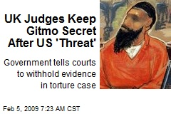 UK Judges Keep Gitmo Secret After US 'Threat'