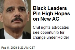 Black Leaders Pin High Hopes on New AG