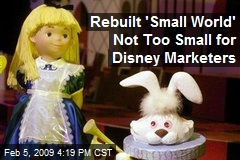 Rebuilt 'Small World' Not Too Small for Disney Marketers