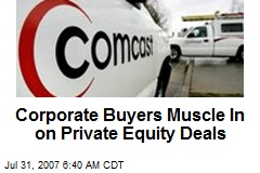 Corporate Buyers Muscle In on Private Equity Deals