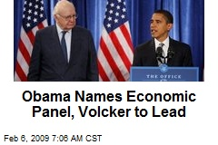 Obama Names Economic Panel, Volcker to Lead
