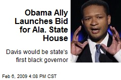 Obama Ally Launches Bid for Ala. State House