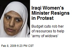 Iraqi Women's Minister Resigns in Protest