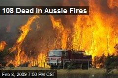 108 Dead in Aussie Fires