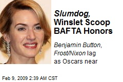 Slumdog, Winslet Scoop BAFTA Honors