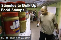 Stimulus to Bulk Up Food Stamps