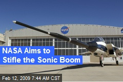 NASA Aims to Stifle the Sonic Boom