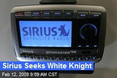 Sirius Seeks White Knight
