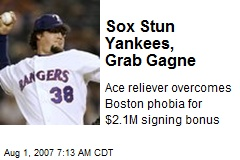 Sox Stun Yankees, Grab Gagne