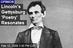Lincoln's Gettysburg 'Poetry' Resonates