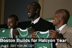 Boston Builds for Halcyon Year