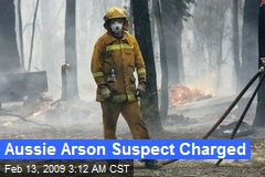 Aussie Arson Suspect Charged