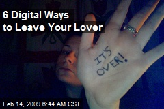 6 Digital Ways to Leave Your Lover