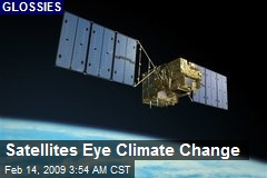 Satellites Eye Climate Change
