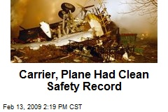 Carrier, Plane Had Clean Safety Record