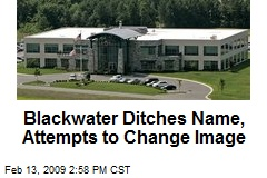 Blackwater Ditches Name, Attempts to Change Image