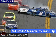 NASCAR Needs to Rev Up