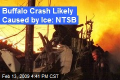 Buffalo Crash Likely Caused by Ice: NTSB