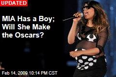MIA Has a Boy; Will She Make the Oscars?