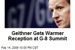 Geithner Gets Warmer Reception at G-8 Summit