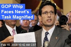 GOP Whip Faces Newt's Task Magnified