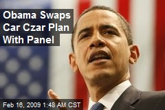 Obama Swaps Car Czar Plan With Panel