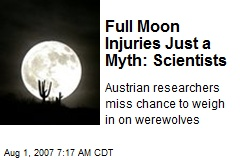 Full Moon Injuries Just a Myth: Scientists