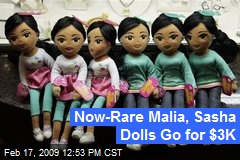 Now-Rare Malia, Sasha Dolls Go for $3K