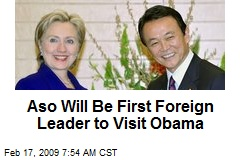 Aso Will Be First Foreign Leader to Visit Obama