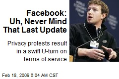 Facebook: Uh, Never Mind That Last Update