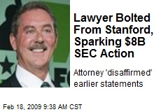 Lawyer Bolted From Stanford, Sparking $8B SEC Action