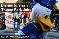 Disney to Slash Theme Park Jobs