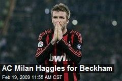 AC Milan Haggles for Beckham