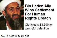 Bin Laden Ally Wins Settlement For Human Rights Breach