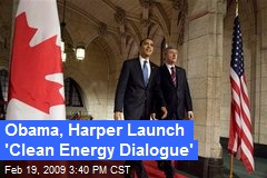 Obama, Harper Launch 'Clean Energy Dialogue'