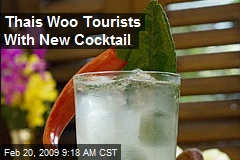 Thais Woo Tourists With New Cocktail